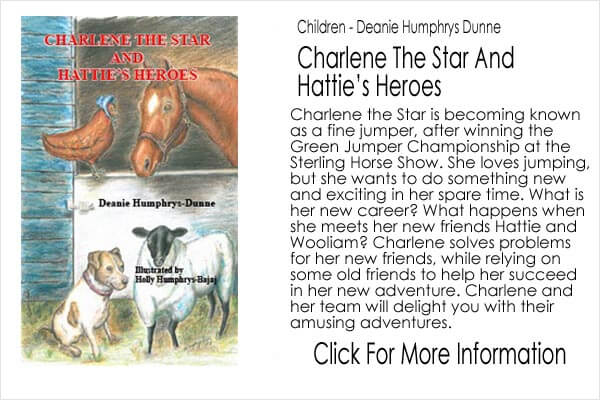 Children's Book - Deanie Humphrys Dunne - Charlene The Star And Hattie's Heroes