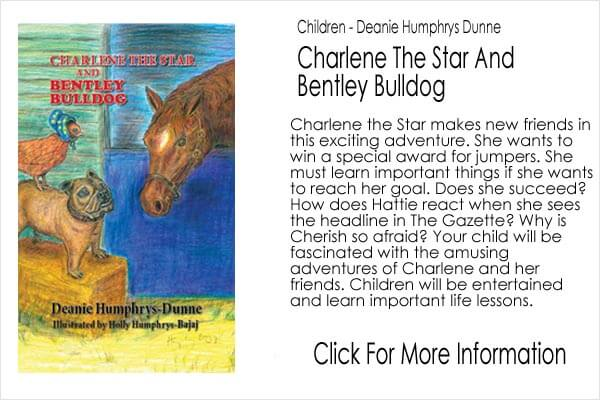 Children's Book - Deanie Humphrys Dunne - Charlene The Star And Bentley Bulldog
